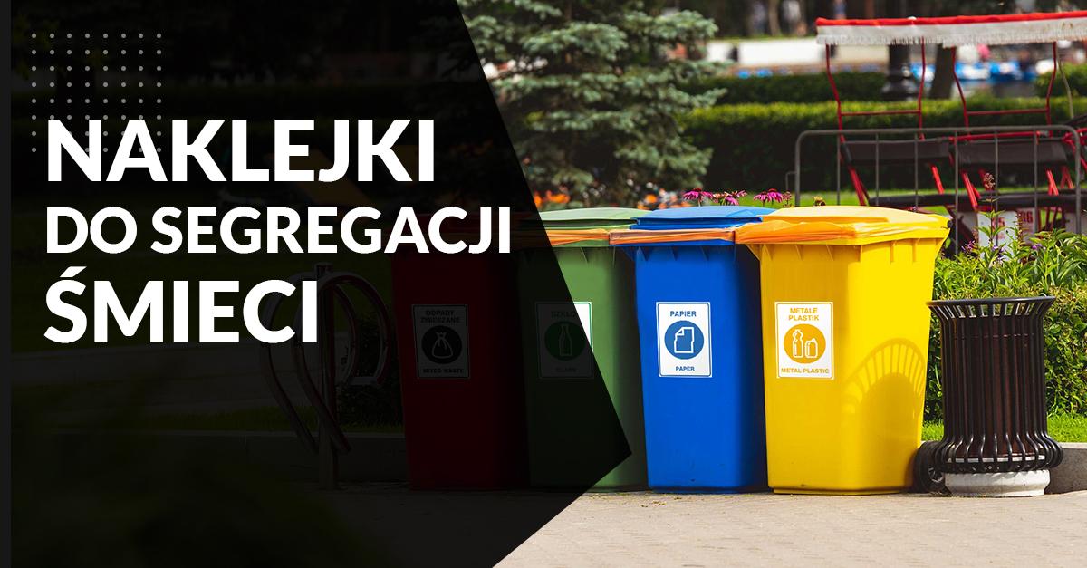 naklejki do segregacji śmieci